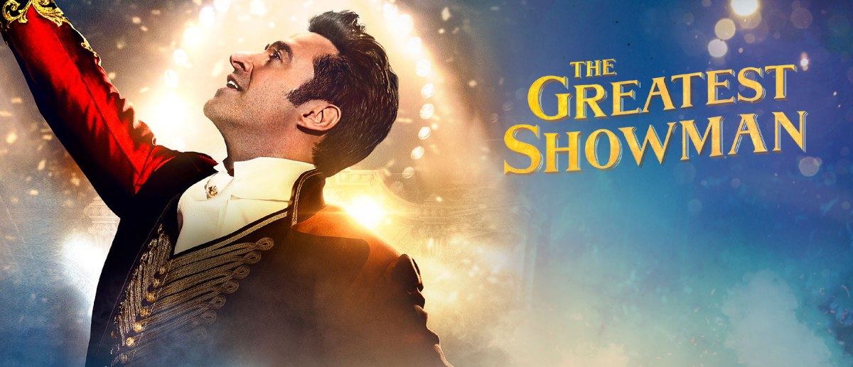 Life Lessons from The Greatest Showman